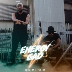 Do2dtun - Gad Energy ft. Vector